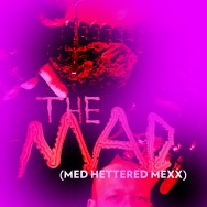 The Man – Mad Hattered remix